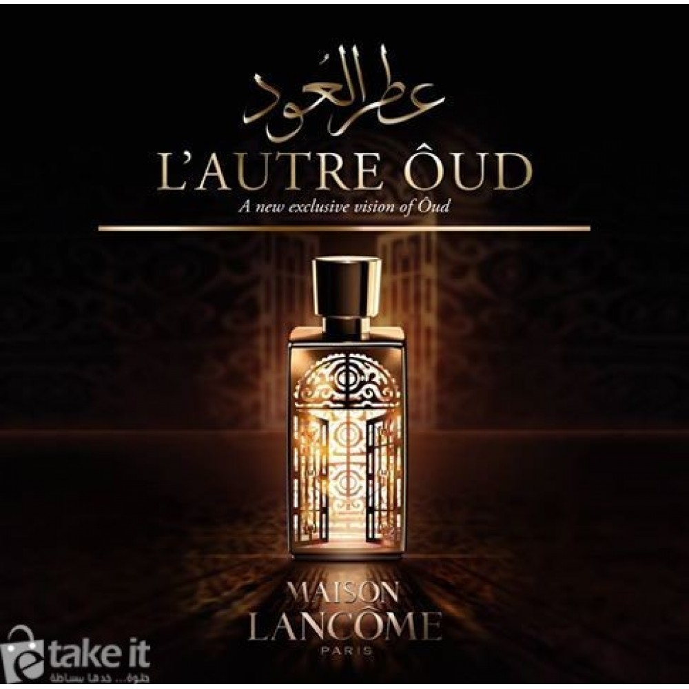 e55c7ceac ... عطر لاتير عود من لانكوم باريس 75مل L'Autre Oud Lancome for women and men